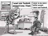 FACE (give me your password) BOOK ! employers want your social network passwords.